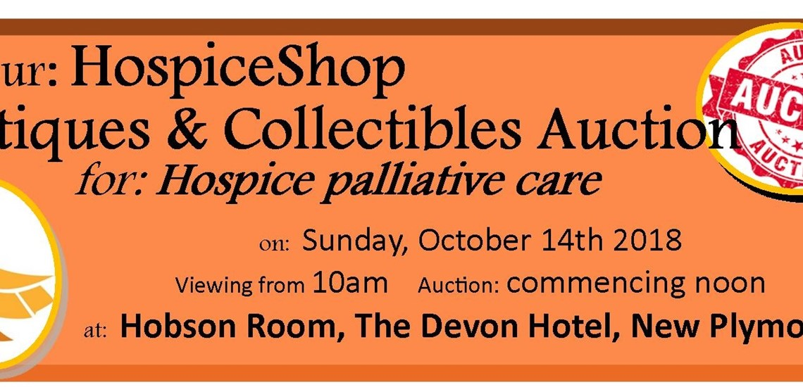 Our Hospice Shop Antiques and Collectibles Auction for Hospice Palliative Care, on Sunday 14th October 2018. Viewing from 10am. Auction commencing noon. At The Hobson room, Devon Hotel, New Plymouth